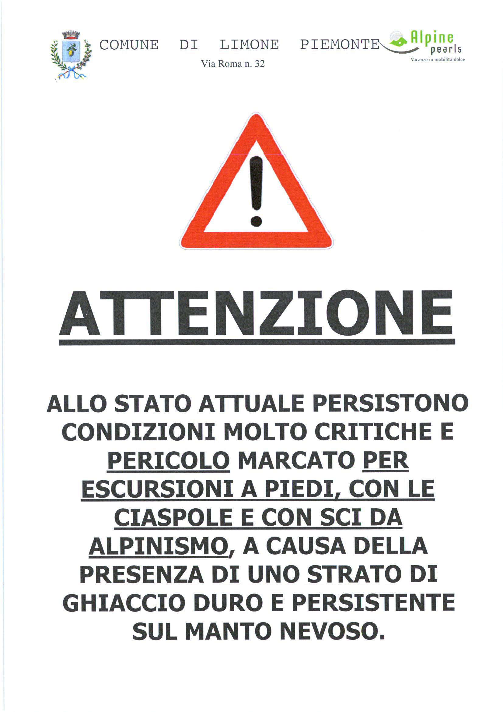L'amministrazione comunale di Limone invita gli escursionisti alla prudenza